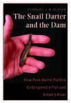 The Snail Darter and the Dam: Image of Book Cover